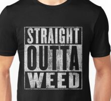 Straight outta Weed Unisex T-Shirt