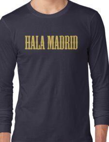 REAL MADRID - Hala Madrid Long Sleeve T-Shirt
