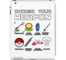 CHOOSE YOUR WEAPON iPad Case/Skin