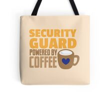 security guard powered by coffee Tote Bag