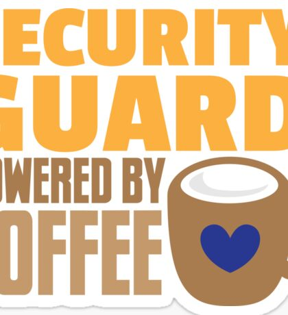 security guard powered by coffee Sticker