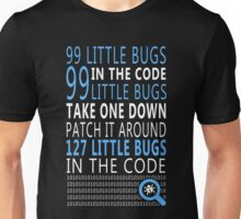 99 little Bugs in the Code Unisex T-Shirt