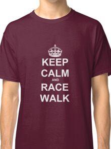 Keep Calm and Race Walk (White) Classic T-Shirt