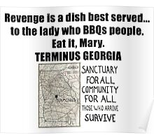 Revenge is a dish best served...  to the lady who BBQs people.  Eat it, Mary Walking Zombie Dead Shirt, Stickers, Cases, Posters Poster