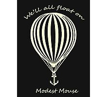 Modest Mouse Float on With Balloon Photographic Print