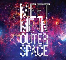 Meet Me In Outer Space by latiflora
