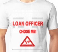 Loan Officer Life Unisex T-Shirt