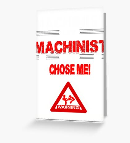 Machinist Life Greeting Card