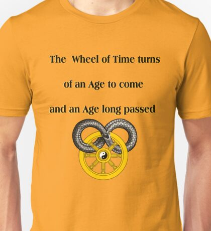 Wheel of Time is a Serpent  Unisex T-Shirt