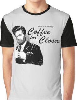 Coffee's for Closers, Funny Coffee Lovers Gift Graphic T-Shirt