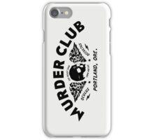 Murder Club - Portland, Ore. iPhone Case/Skin