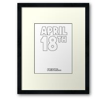 April 18th Framed Print