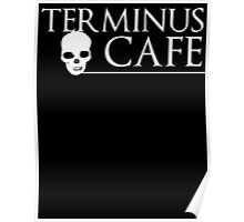 Terminus Cafe Poster