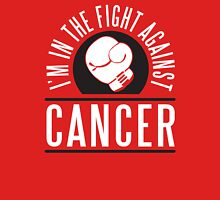 I'm in the fight against cancer Unisex T-Shirt