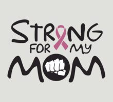 Strong for my mom - cancer shirt by nektarinchen