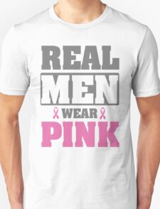 Real men wear pink Unisex T-Shirt