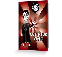 GOTH TENTH DR WHO Greeting Card