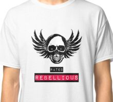 RATED REBELLIOUS Classic T-Shirt