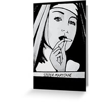 SISTA MARYJANE Greeting Card
