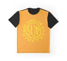 Here comes the sun Graphic T-Shirt
