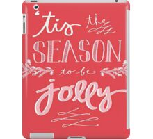 Tis The Season To Be Jolly iPad Case/Skin