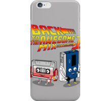 Back to the Awesome Mix iPhone Case/Skin