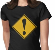 US Road sign danger ahead exclamation mark Womens Fitted T-Shirt
