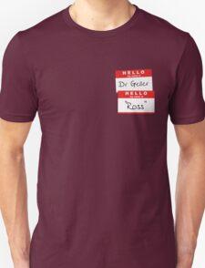 """Dr Geller, """"Ross"""" T-Shirt"""