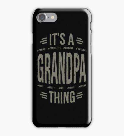 Grandpa T-shirts Gifts iPhone Case/Skin
