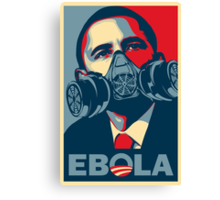 EBOLA - Obama HOPE Canvas Print