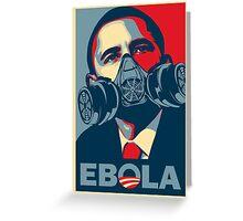 EBOLA - Obama HOPE Greeting Card