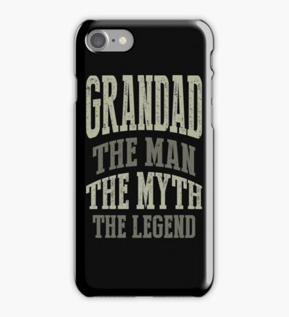 Grandad The Man T-shirts Gifts iPhone Case/Skin