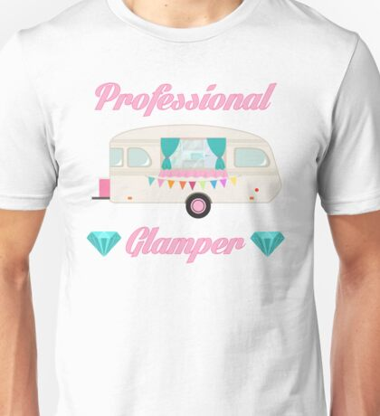 Professional Glamper - Pink Glam Camper Camping RV Trailer Unisex T-Shirt