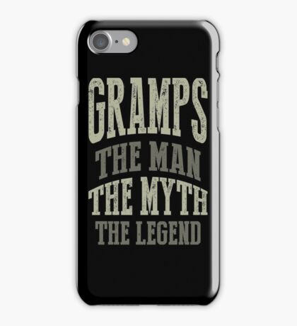 Gramps The Man T-shirt Gift! iPhone Case/Skin