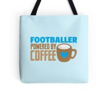 footballer powered by coffee Tote Bag
