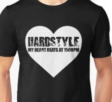 My Heart beats at 150BPM Hardstyle Unisex T-Shirt