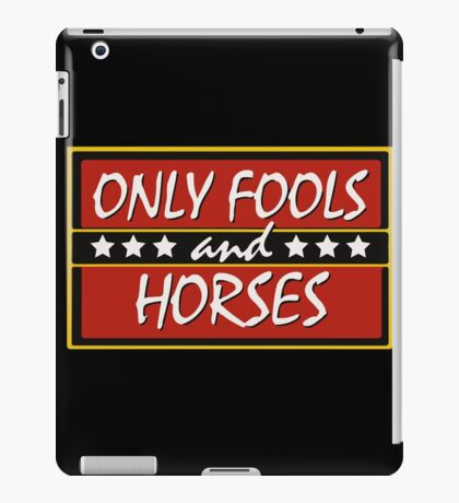 Only Fools And Horses Funny British TV Show Shirts iPad Case/Skin