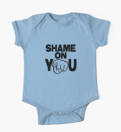 Shame on You One Piece - Short Sleeve