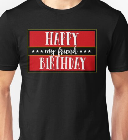 Happy Birthday Text Gift Ideas For Every Only Fools And Horses Lovers Unisex T-Shirt