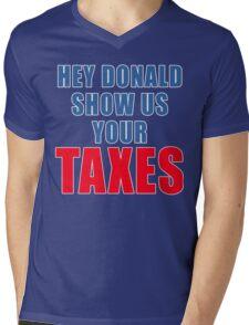 Show Us Your Taxes, Donald Trump Mens V-Neck T-Shirt