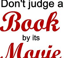 DON'T JUDGE A BOOK BY ITS MOVIE by Divertions