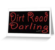 Dirt Road Darling Greeting Card