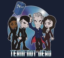 Team Not Dead by TopNotchy