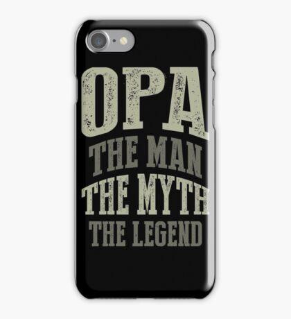 Opa The Man T-shirt Gift! iPhone Case/Skin