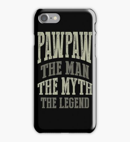 Paw Paw The Man T-shirt Gift! iPhone Case/Skin