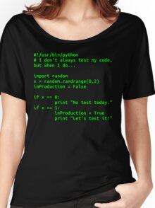 I don't always test my code... Women's Relaxed Fit T-Shirt