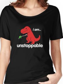 I Am Unstoppable Funny T-Rex Dinosaur Women's Relaxed Fit T-Shirt