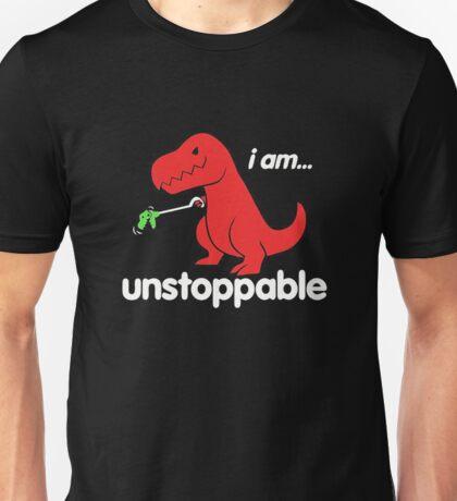 I Am Unstoppable Funny T-Rex Dinosaur Unisex T-Shirt