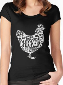 Life Is Better With Chickens Women's Fitted Scoop T-Shirt