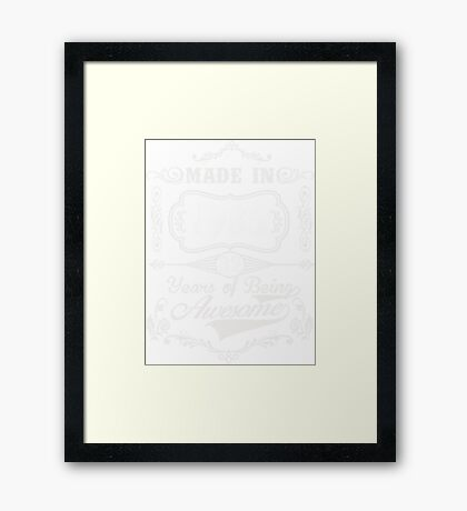 Born In 1985 Awesome  Framed Print